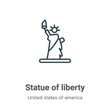 Statue of liberty outline vector icon. Thin line black statue of liberty icon, flat vector simple element illustration from editable united states concept isolated stroke on white background