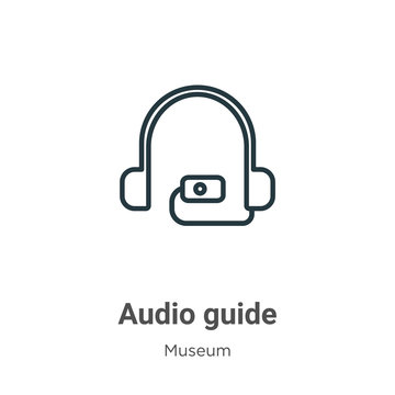 Audio guide outline vector icon. Thin line black audio guide icon, flat vector simple element illustration from editable museum concept isolated stroke on white background