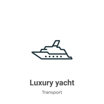 Luxury yacht outline vector icon. Thin line black luxury yacht icon, flat vector simple element illustration from editable transport concept isolated stroke on white background
