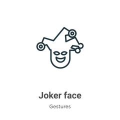 Joker face outline vector icon. Thin line black joker face icon, flat vector simple element illustration from editable gestures concept isolated stroke on white background