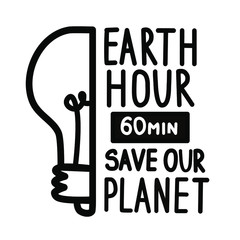 Earth Hour. Vector illustration of a light bulb on a white background. Calligraphy and lettering. The concept of ecology and energy conservation.