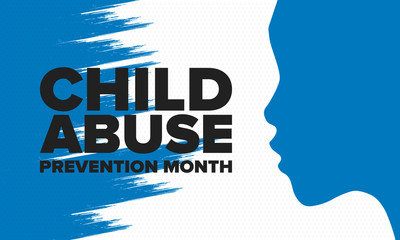 Child Abuse Prevention Month. Celebrate annual in April in United States. Stop child violence. Children protection and safety month. Unity for children. Poster, banner, background. Vector illustration