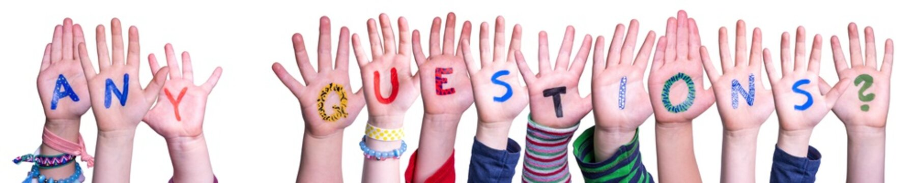 Children Hands Building Colorful Word Any Questions. White Isolated Background