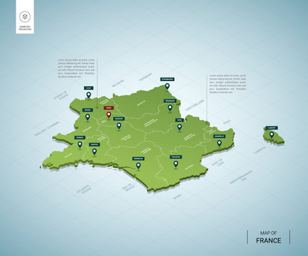 Stylized map of France. Isometric 3D green map with cities, borders, capital Paris, regions. Vector illustration. Editable layers clearly labeled. English language.