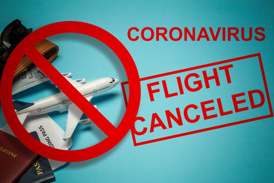 Coronavirus pandemic. Flight ban and closed borders for tourists and travelers with coronavirus (convi19) from Europe and Asia. Flight ticket refunds and route changes