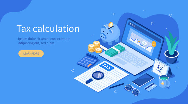 Office Desk with  Documents for Tax Calculation. Finance Report with Graph Charts. Calendar show Tax Payment Date. Accounting and Financial Management Concept. Flat Isometric Vector Illustration.