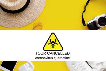 Cancellation of tours due to the coronavirus outbreak, closed for quarantine.