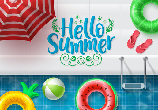 Hello summer vector banner design. Hello summer text in swimming pool side top view background with colorful summer elements like umbrella, flipflop, beachball and floaters for holiday season. Vector