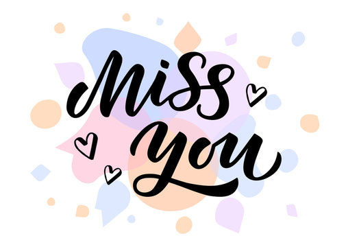 Miss you hand drawn lettering