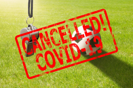 Soccer sport event cancelled because of Coronavirus outbreak