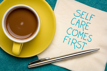 self care comes first inspirational reminder