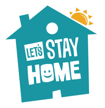 Stay at home message icon - Concept related with Covid-19 virus