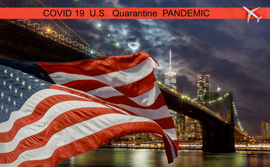 Pandemic U.S. canceled travel quarantine covid-19 New York City, US Flag flying on Brooklyn with Manhattan