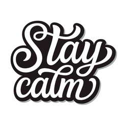 Poster Positive Typography Stay calm lettering