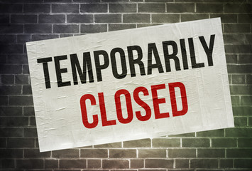 temporarily closed - wall poster information