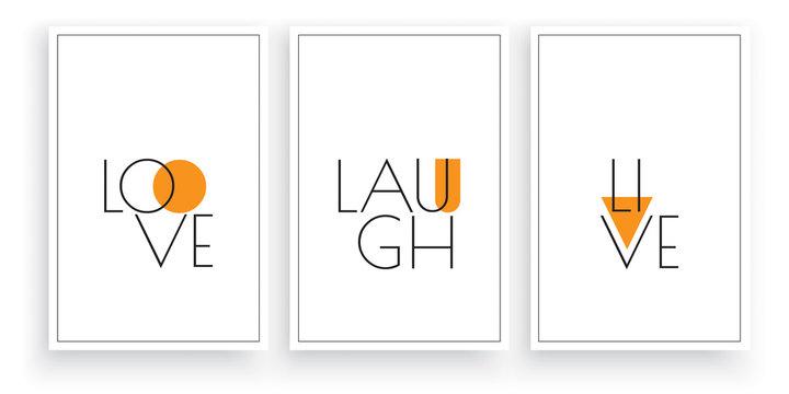 Love, laugh, live, vector. Scandinavian minimalism art design. Three pieces poster design. Wall art, wall artwork. Wording design, lettering