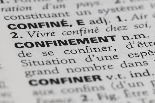 Confinement - définition du mot dans le dictionnaire français