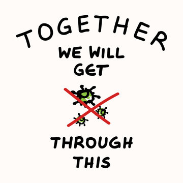 Support each other corona virus covid 19 stickman infographic. Community world wide help social media clipart. World wide viral pandemic message. Together we will get through this poster square banner