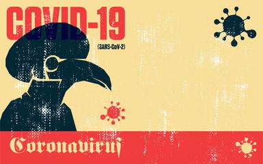 Coronavirus. Covid-19. Coronavirus quarantine vector vintage poster of plague doctor mask.