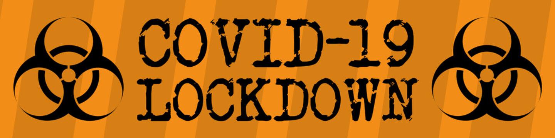 Covid-19 lockdown with biohazard sign label design
