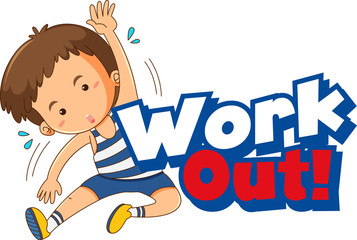 Autocollant pour porte Jeunes enfants Font design for word work out with kid doing exercise