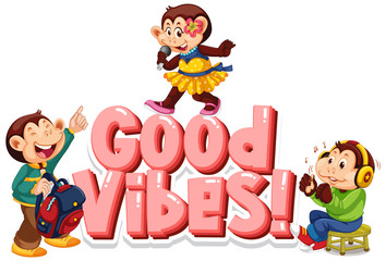 Spoed Foto op Canvas Kids Font design for word good vibes with cute monkeys