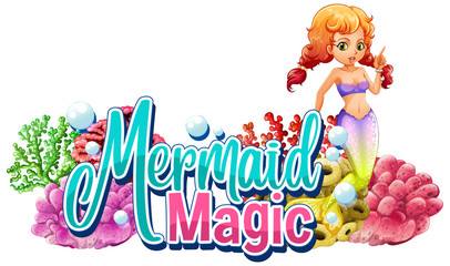 Font design for word mermaid magic with cute mermaid underwater