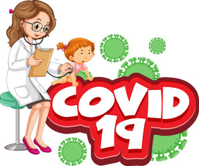 Spoed Foto op Canvas Kids Font design for word covid 19 with sick girl and doctor