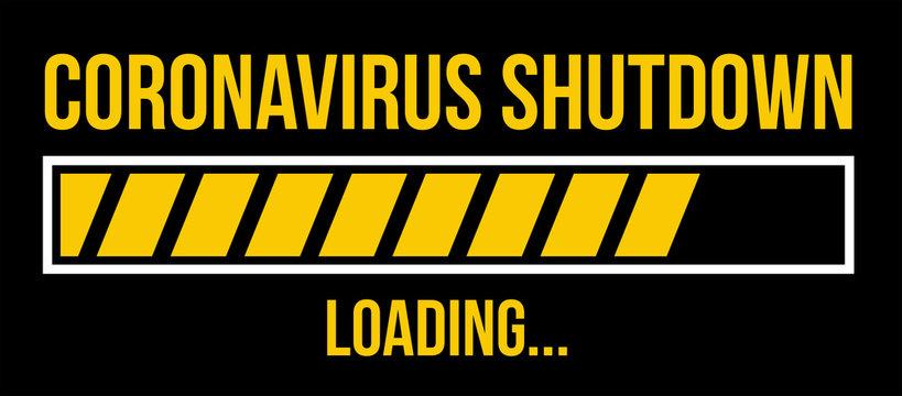 Coronavisrus Covid-19 Shutdown Loading Bar
