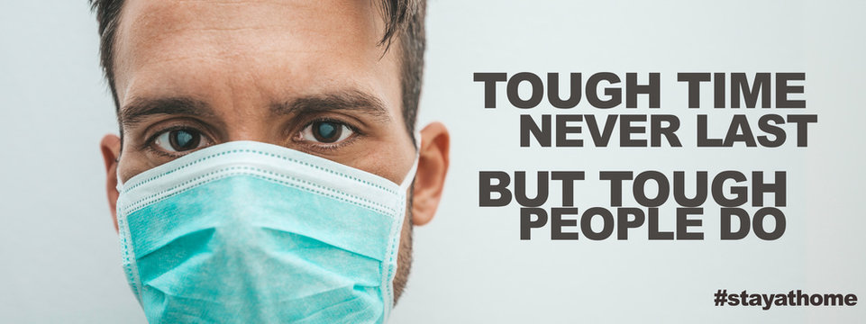 Tough time never last but tough people do. Coronavirus quotes