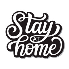 Poster Positive Typography Stay at home lettering