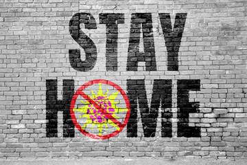 Foto auf AluDibond Graffiti Stay Home and Stop the Virus Graffitti