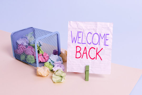 Text sign showing Welcome Back. Business photo showcasing something back to greet the return of someone or something Trash bin crumpled paper clothespin empty reminder office supplies tipped
