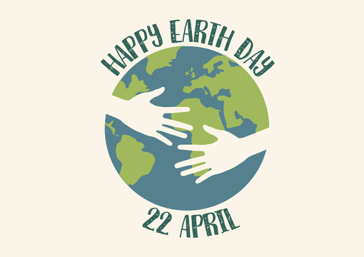 Happy Earth Day 22 April Concept With Hand Hug The Earth in Flat Layer Design