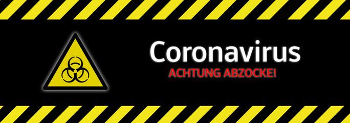 Banner Achtung Abzocke ! Coronavirus Betrüger