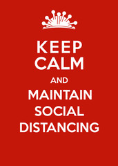 Corona virus poster: Keep calm and maintain social distancing
