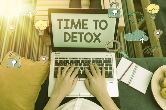 Writing note showing Time To Detox. Business concept for when you purify your body of toxins or stop consuming drug