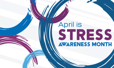 April is Stress Awareness Month. Poster, card, banner and background design.