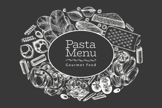 Italian pasta with additions design template. Hand drawn vector food illustration on chalk board. Engraved style. Vintage pasta different kinds background.