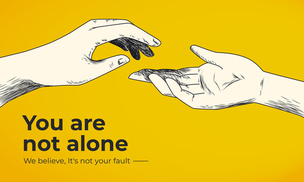 Hand drawn helping hand vector illustration on yellow background. Victim blaming as social injustice. Domestic violence, sex crimes, racism, harassment. You are not alone social banner template.