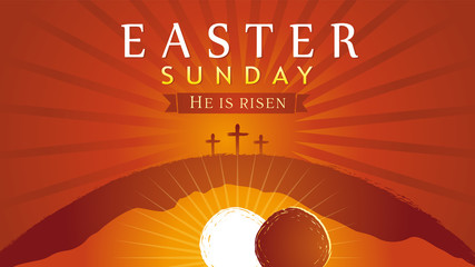 Easter Sunday - He is risen, tomb and three crosses, sunrise card. Easter, holy week invitation for service with typography on sun beams background. Cross, Calvary and text. Vector illustration