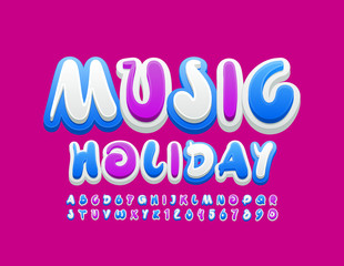 Vector colorful poster Music Holiday. Creative bright Font. Handwritten Alphabet Letters and Numbers