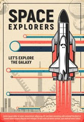 Space rocket launch poster of galaxy explorers and astronomy science. Vector shuttle or spaceship liftoff from launch pad of spaceport or cosmodrome with blast fire, smoke and planets retro design