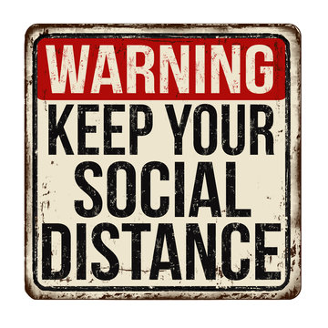 Keep your social distance vintage rusty metal sign