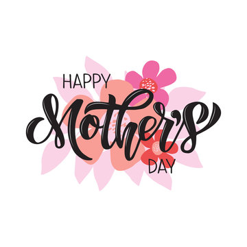Happy Mother's Day greeting card. Hand drawn vector brush lettering with flower bouquet.