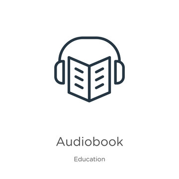 Audiobook icon. Thin linear audiobook outline icon isolated on white background from education collection. Line vector sign, symbol for web and mobile