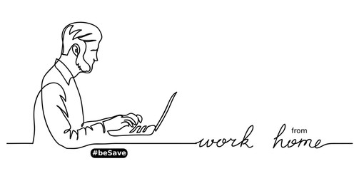 Work from home lettering. Man with laptop vector banner, sketch, doodle, web background, poster. One continuous line drawing. Work at home simple concept.