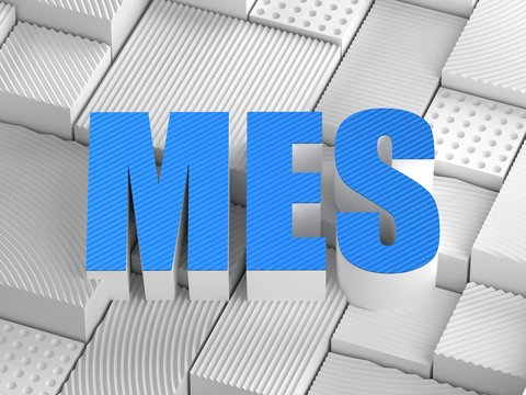 MES acronym (Manufacturing execution system)