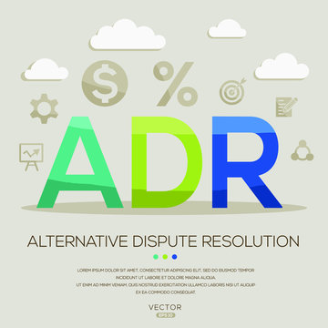 ADR mean (alternative dispute resolution) ,letters and icons,Vector illustration.
