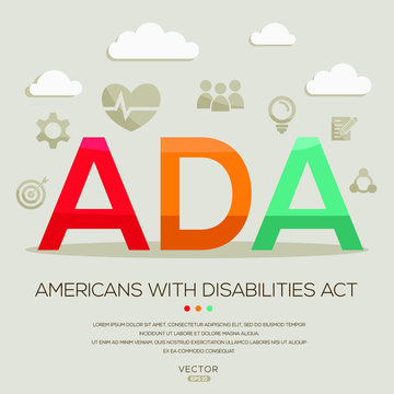 ADA mean (Americans with disabilities act) ,letters and icons,Vector illustration.